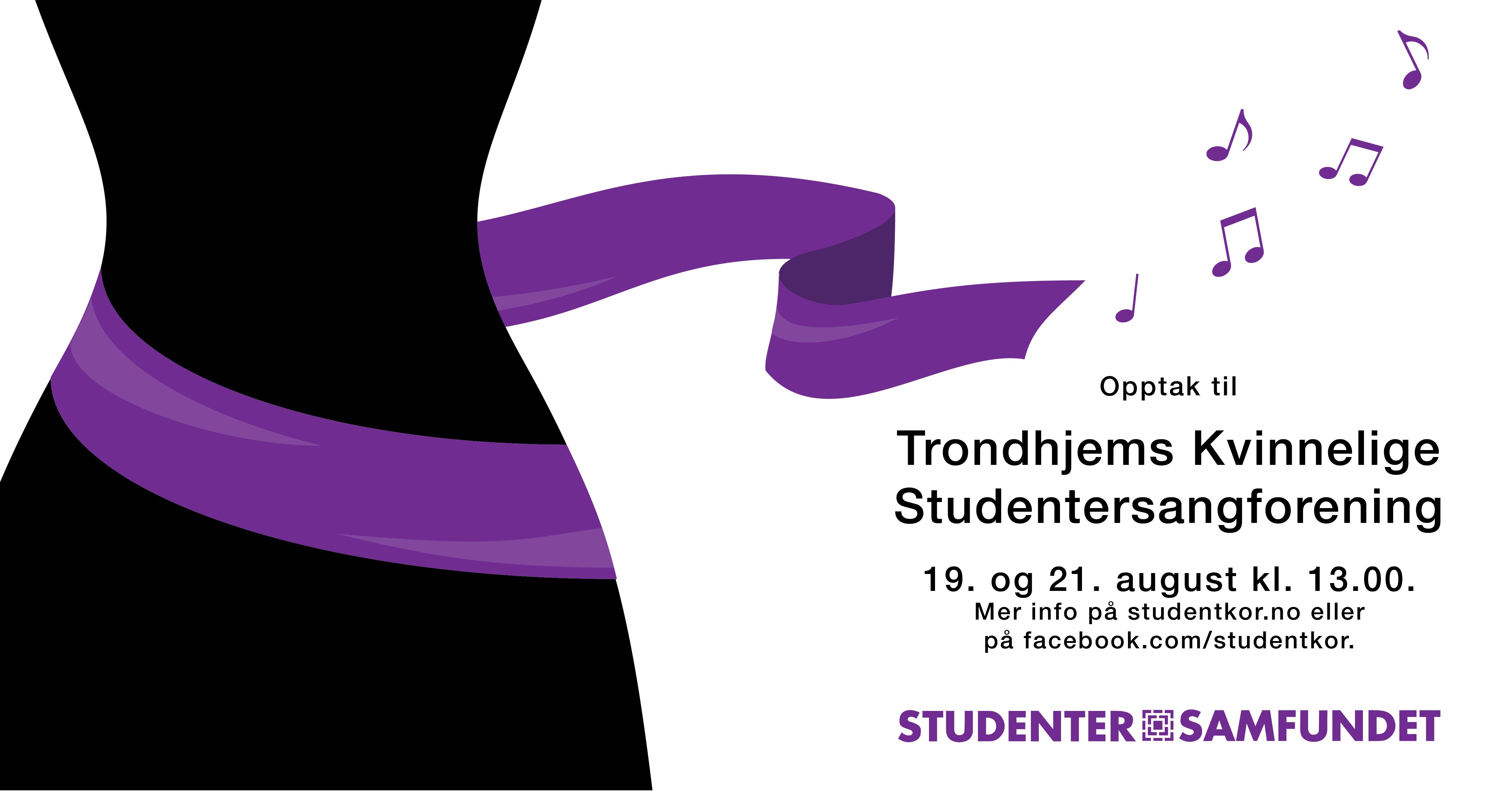 Trondhjems Kvinnelige Studentersangforening har opptak!